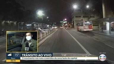 Movimento na zona leste - Ruas e avenidas da capital na manhã de terça-feira.