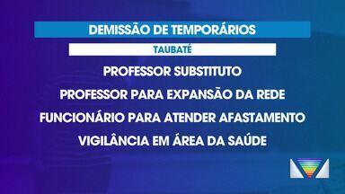 Prefeitura de Taubaté terá que demitir 1 mil funcionários temporários - O Tribunal de Justiça de São Paulo considerou irregular a contratação dos temporários.