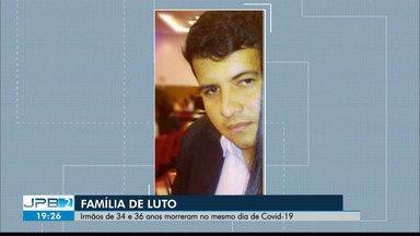Irmãos que estavam internados com Covid-19 morrem no mesmo dia, em Guarabira - Jones Costa de Lima, 36 anos, e Jean Carlos Costa de Lima, 34 anos, estavam internados desde o início de junho após infecção pelo coronavírus.