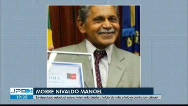 Ex-deputado estadual Nivaldo Manoel morre em João Pessoa - Nivaldo foi eleito vereador de João Pessoa em 1988 e deputado estadual da Paraíba por dois mandatos, assumindo em 2004 após suplência e reeleito em 2006.