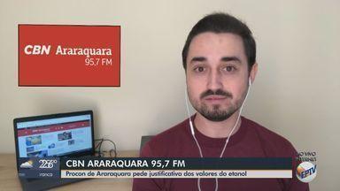Procon de Araraquara pede justificativa dos valores do etanol - O apresentador da CBN Milton Filho traz mais informações.