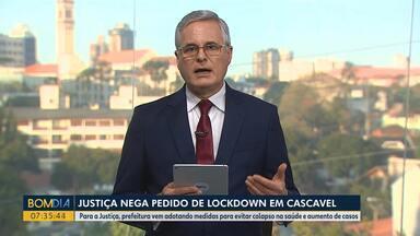 Justiça nega pedido de lockdown em Cascavel - Para a Justiça, prefeitura vem adotando medidas para evitar colapso na saúde e aumento de casos.
