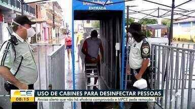 MP pede remoção de cabines de desinfecção - Saiba mais em g1.com.br/ce