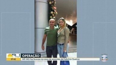 Operação conjunta entre RJ e Minas Gerais faz buscas prender esposa de Fabricio Queiroz - Operação do Ministério Público do Rio em parceria com o MP de Minas Gerais, com apoio da Polícia Militar fazem buscas em uma casa em Belo Horizonte para prender mulher de Fabrício Queiroz.