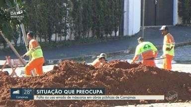 Trabalhadores de obras da prefeitura de Campinas são vistos sem máscaras - Após três meses de quarentena, pessoas continuam sem usar máscara em locais públicos.