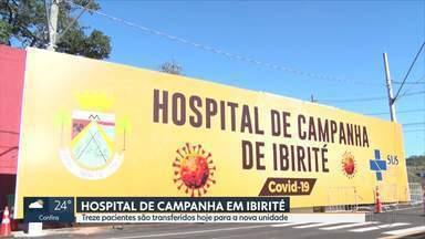 Treze pacientes são transferidos para o Hospital de Campanha em Ibirité - Unidade foi inaugurada pela prefeitura para desafogar Hospital Municipal.