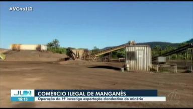 PF investiga exportação clandestina de manganês no Pará - PF investiga exportação clandestina de manganês no Pará