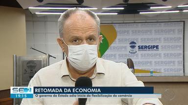 Governo adia retomada da economia em Sergipe - Governo adia retomada da economia em Sergipe.