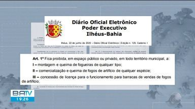 Prefeitura de Ilhéus proíbe fogueiras juninas e fogos de artifício na cidade - O decreto foi publicado nesta terça-feira (23).