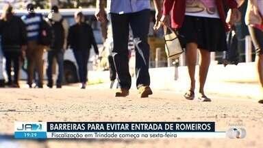 Prefeitura de Trindade monta barreiras para evitar entrada de fiéis na cidade - Romaria do Divino Pai Eterno foi cancelada devido à pandemia de Covid-19.