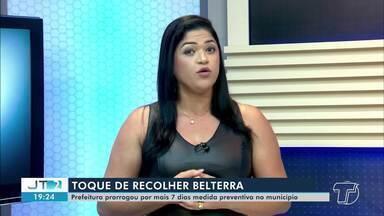 Prefeitura de Belterra prorroga toque de recolher pela segunda vez - Decreto prorrogou por mais sete dias a medida restritiva de prevenção e combate ao novo coronavírus. Quem desobedecer determinação será multado.