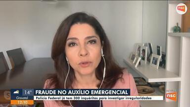 PF tem 300 inquéritos para investigar irregularidades de auxílio emergencial - PF tem 300 inquéritos para investigar irregularidades de auxílio emergencial