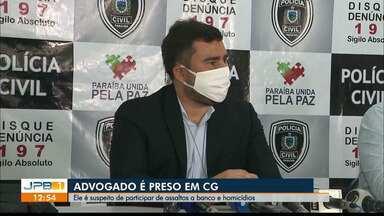 Advogado é preso em Campina Grande suspeito de participar de organização criminosa - Ele seria mentor de grupos responsáveis por ataque a bancos e homicídios no Sertão.
