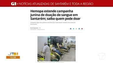 Campanha junina de doação de sangue é destaque no G1 Santarém e região - Acesse a reportagem completa no g1.com.br/tvtapajos