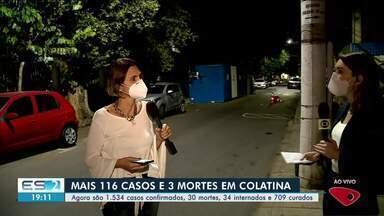 Mais de 100 casos de Covid-19 são registrados em 24 horas em Colatina, ES - Confira na reportagem.