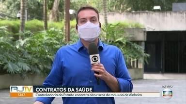 CGE encontra riscos de mau uso de dinheiro em contratos da Saúde - Controladoria do Estado do Rio encontrou pelo menos oito riscos em contratos firmados para o combate à Covid-19.