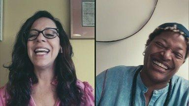 Programa de 30/06/2020 - Bial conversa com Bebel Gilberto e Mart'nália
