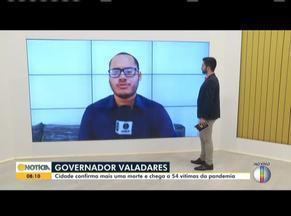 Confira a situação da Covid-19 em Governador Valadares - Hoje é o último dia de vigência do decreto com diretrizes para combate à pandemia.