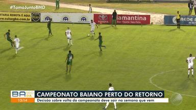 FBF deve decidir retorno do Campeonato Baiano 2020 na próxima semana - A disputa foi paralisada por causa da pandemia.