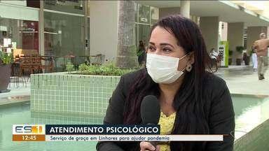 Linhares tem atendimento psicológico gratuito durante pandemia de Covid-19, no ES - Veja a reportagem.
