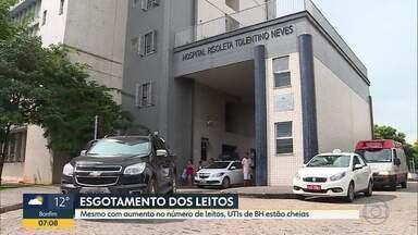 Mesmo com aumento no número de leitos, UTIs de BH estão cheias - Em hospitais como Santa Casa e Risoleta Neves, leitos de UTI estão com 100% de ocupação.