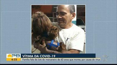 Marceneiro de 60 anos morre vítima de Covid-19, na PB - Família fala da luta.