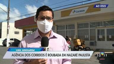 Grupo armado rouba agencia do Correios em Nazaré Paulista - Criminosos conseguiram fugir
