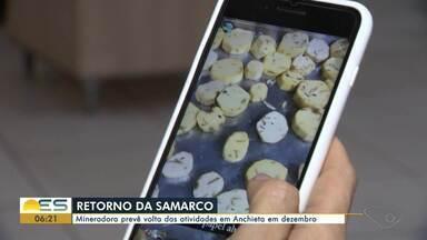 Samarco prevê retorno das atividades em Anchieta para dezembro deste ano - Mineradora estava parada há mais de quatro anos, mas já tem licença para voltar a funcionar