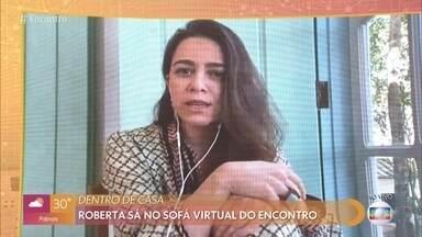 Roberta Sá aproveita a quarentena para revisitar a carreira em lives - Cantora conta o que tem feito e como está lidando com a situação de isolamento social prestes a completar 40 anos