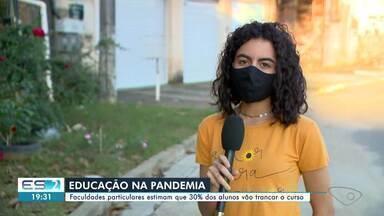 Faculdades particulares do ES estimam que 30% dos alunos vão trancar o curso na pandemia - Confira na reportagem.