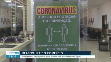 Empresários se preparam para reabertura do comércio em Boa Vista - Já tem empresário preparado para voltar as atividades.