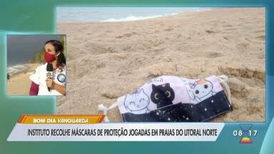 Instituto alerta para descarte incorreto de máscaras em praias do litoral norte de SP - Ao todo mais de 20 máscaras foram encontradas nas areias das praias de Caraguá, Ilhabela, São Sebastião e Ubatuba, até o último dia 7 de julho.