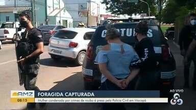 Foragida condenada por crimes de roubos é presa em Macapá pela Polícia Civil - Foragida condenada por crimes de roubos é presa em Macapá pela Polícia Civil