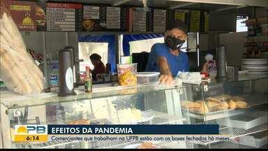 Comerciantes que trabalham na UFPB estão com boxes fechados há meses - Efeitos da pandemia no mercado de trabalho.