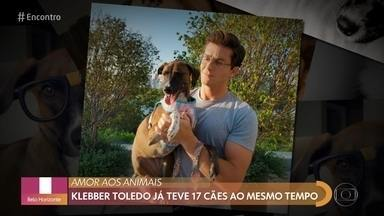 Klebber Toledo fala sobre paixão por animais - Ele conta que morava em chácara no interior e levava os animais para casa, mas garante que ajudava a cuidar de todos eles