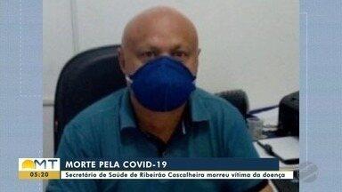 Secretário de Saúde de Ribeirão cascalheira morre de Covid-19 - Secretário de Saúde de Ribeirão cascalheira morre de Covid-19