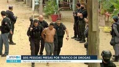 Operação prende seis pessoas por tráfico de drogas no AM - Segundo a polícia, grupo recebia ordens de presidiário