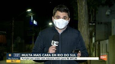 Punição por andar sem máscara sobe para R$ 897 em Rio do Sul - Punição por andar sem máscara sobe para R$ 897 em Rio do Sul