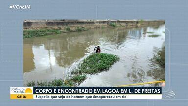 Bombeiros acham corpo que pode ser de homem que desapareceu após mergulhar em rio - No fim de semana, uma pessoa em situação de rua tentou atravessar o rio que corta a cidade de Lauro de Freitas, mas foi levado pela correnteza.