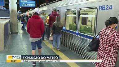 Expansão do metrô é autorizada - O Ministério da Economia publicou resolução no diário oficial da união que dá parecer favorável à expansão do metrô de BH.