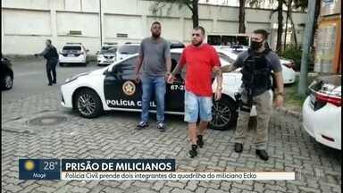 Dois integrantes da quadrilha do miliciano Ecko são presos na Baixada Fluminense - Os suspeitos foram presos enquanto cobravam taxa de comerciantes em São João de Meriti.