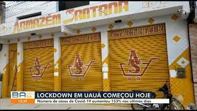Covid-19: Prefeitura de Uauá decreta 'lockdown' na cidade a partir desta sexta-feira - Número de casos de Covid-19 aumentou 153% nos últimos dias.