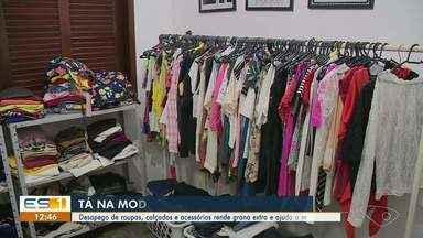Desapego de roupas e acessórios rende dinheiro extra e ajuda a mudar hábitos - Veja a reportagem!