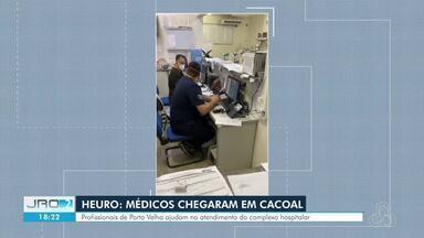 Nove médicos são enviados a Cacoal para atender no Hospital de Urgência e Emergência - Cidade estava há dias sofrendo com a falta de profissionais
