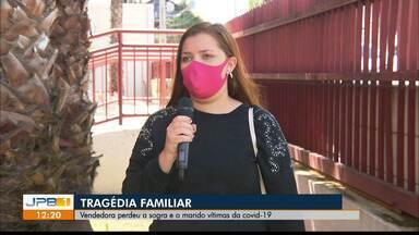 Vendedora de Campina Grande relata drama de quem perdeu esposo e sogra para covid-19 - Ela fez um apelo para que as pessoas tenham cuidado a doença