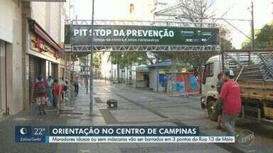 Covid-19: Campinas instala barreiras sanitárias em três pontos da Rua 13 de Maio - A partir de segunda-feira (27), moradores idosos ou sem máscara serão orientados sobre os cuidados para evitar a contaminação pelo coronavírus.