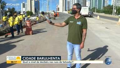 Cresce o número de denúncias de poluição sonora em Salvador em meio à pandemia - Saiba como é ot rabalho da Semop no combate a esse tipo de problema.