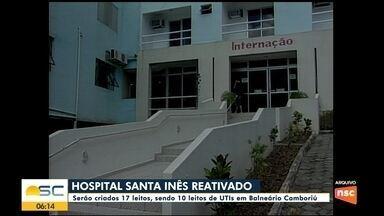 Balneário Camboriú vai reativar hospital Santa Inês para combater o coronavírus - Balneário Camboriú vai reativar hospital Santa Inês para combater o coronavírus