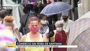 Saiba como está o funcionamento do comércio em cidades do interior da Bahia - Enquanto em Itabuna as lojas estão fechadas, em Feira de Santana foi autorizada a abertura dos estabelecimentos.