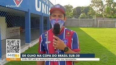 União ABC se prepara pra disputa da Copa do Brasil Sub-20 - União ABC se prepara pra disputa da Copa do Brasil Sub-20